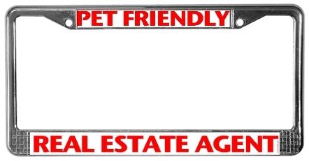 Pet Friendly Realtor License Plate