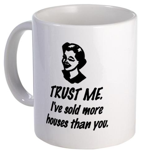 Trust Me Real Estate Mug