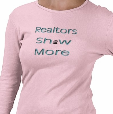 a2560df5f Ten Fun Realtor T-Shirts